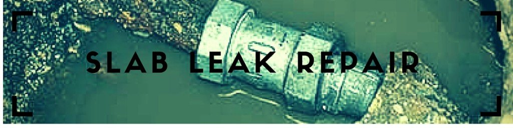 slab leak repair