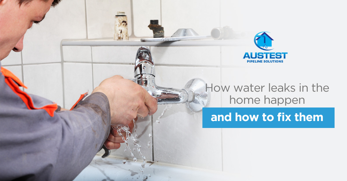 How Water Leaks In The Home Happen And How To Fix Them