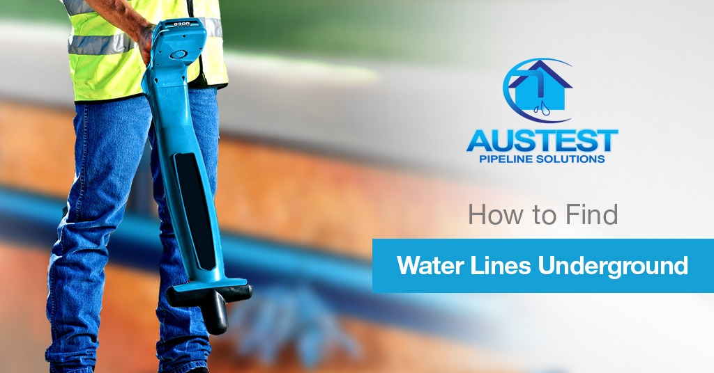 How To Locate Water Lines And Pipes Underground Austest