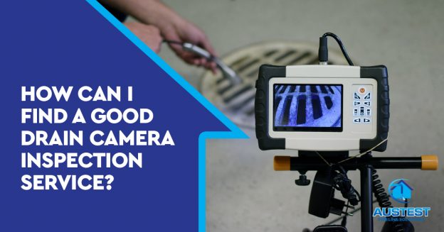 How Can I Find A Good Drain Camera Inspection Service